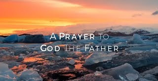 Prayer to Heavenly Father