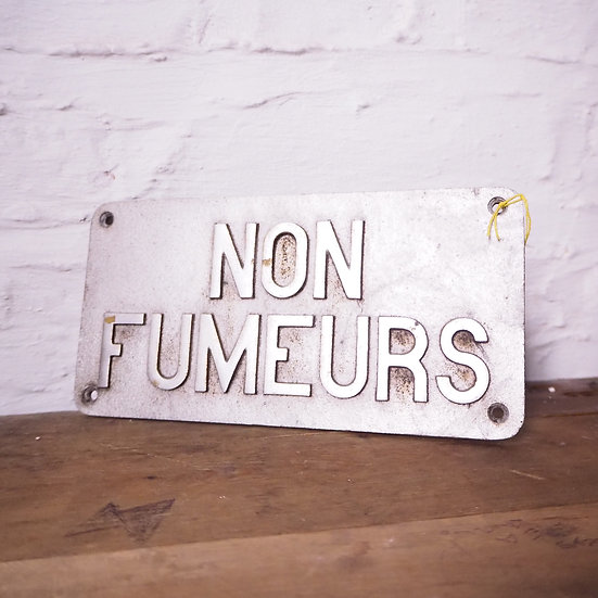 French Non Fumeurs No Smoking Metal Sign
