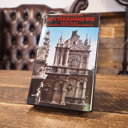 The Buildings of England: Nottingham by Nikolaus Pevsner