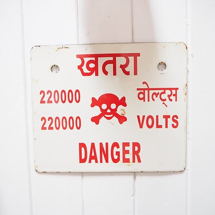 East Indian Danger High Voltage Enamel Sign
