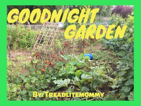 Goodnight Garden