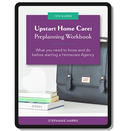 UpStart Home Care Preplanning Workbook