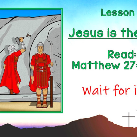 An Easter Journey - Lesson 7
