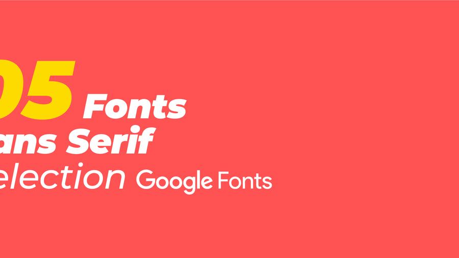 [Sélection] 5 Fonts Sans Serif