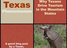 The Texas Phenomenon: Why Texans Drive Tourism in the Mountain States