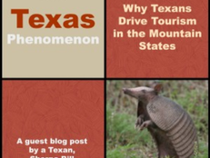 The Texas Phenomenon: Why Texans Drive Tourism in the Mountain States