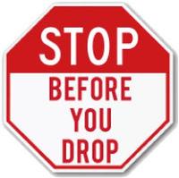 stop before you drop.jpg