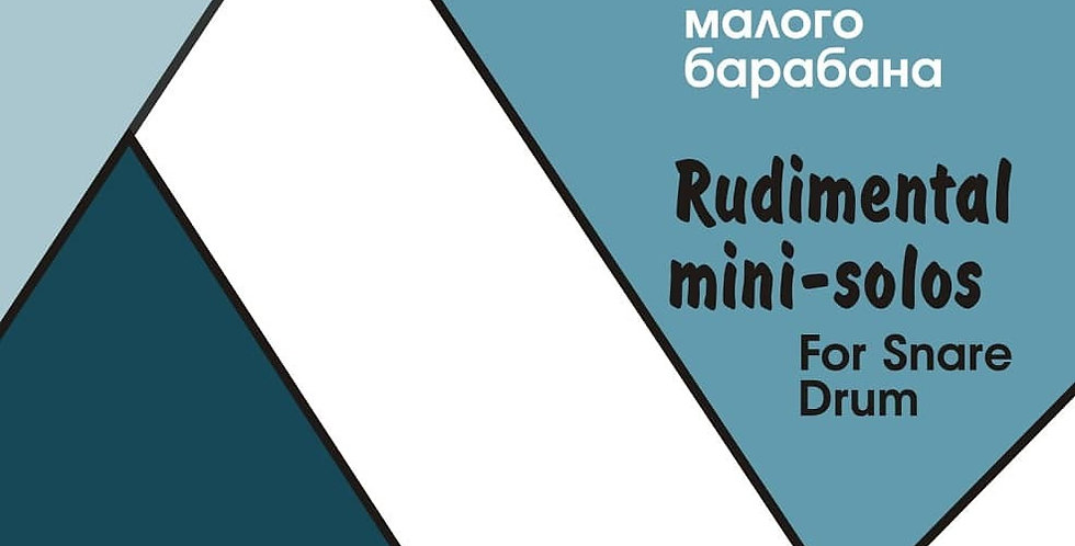 Rudimental mini-solos for snare drum by M. Stepanov