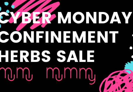 Cyber Monday Confinement Herbs Sale $100 off