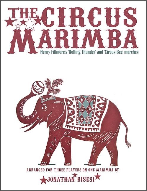 The Circus Marimba, Jon Bisesi (Marimba Trio)
