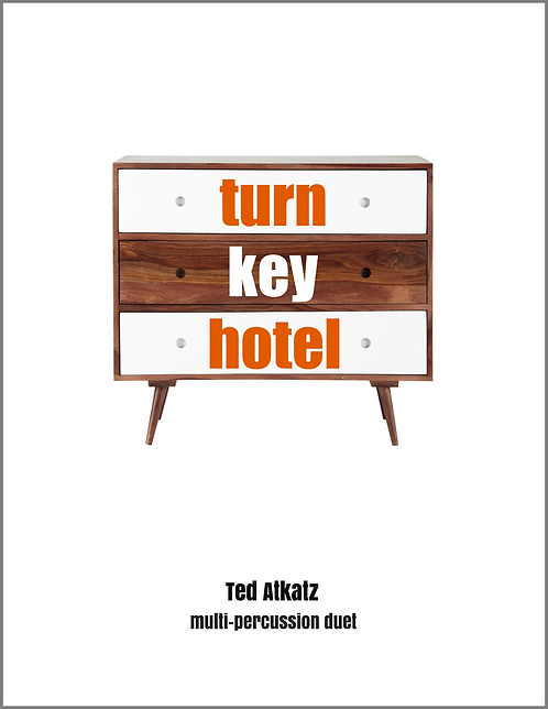 Turn Key Hotel, Ted Atkatz (Multi-Perc Duet)