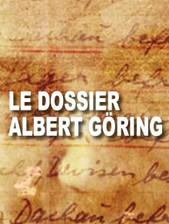 Le dossier Albert Göring