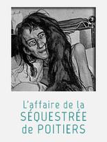 L'affaire de la séquestrée de Poitiers