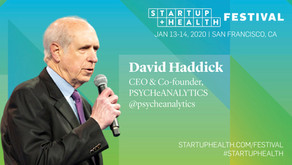 PSYCHeANALYTICS' CEO Dave Haddick interviewed at the 2020 Startup Health Festival