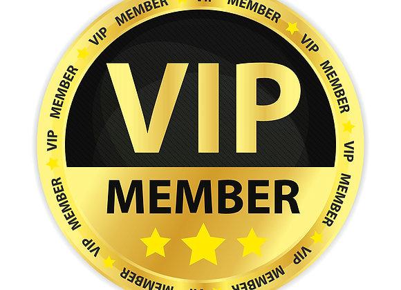VIP Membership August