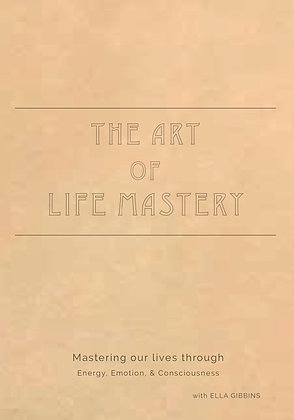 the Art of Life Mastery Workbook