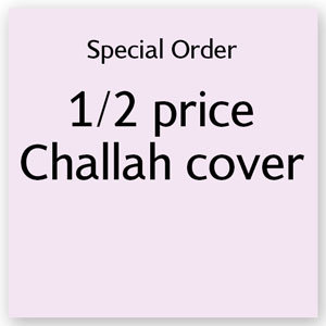 1/2 Price Challah Cover