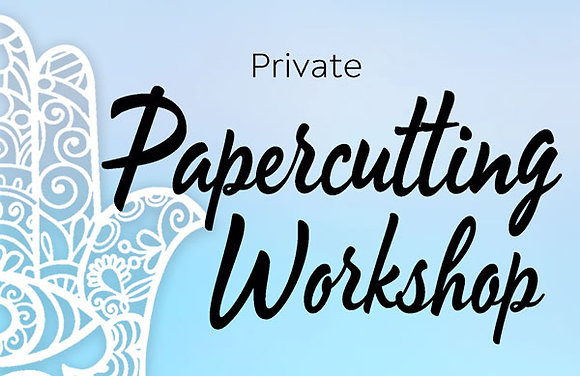 Papercutting Workshop, private class