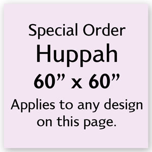 Increase Huppah Size to 60 x 60 inches