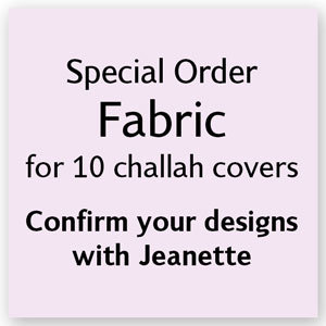 Fabric for 10 challah covers