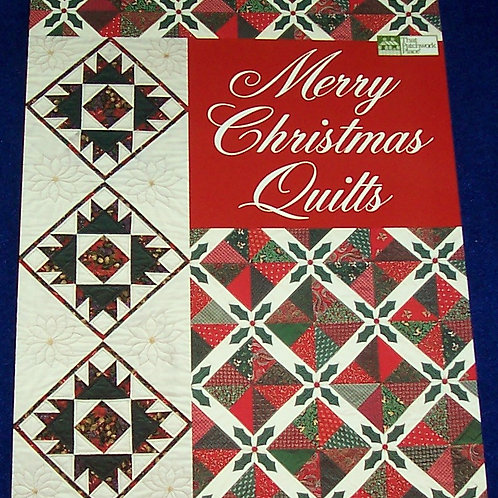 Merry Christmas Quilts That Patchwork Place Quilt Book