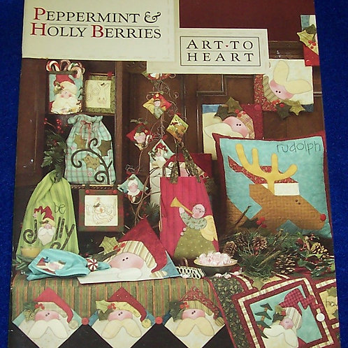 Peppermint & Holly Berries Art to Heart Quilt Book