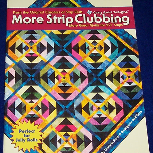 More Strip Clubbing Daniela Stout Georgette Dell'Orco Quilt Book