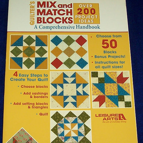 Quilter's Mix and Match Blocks Leisure Arts Quilt Book