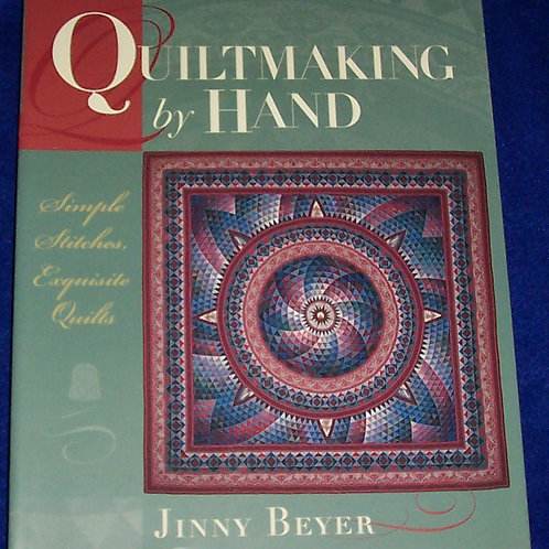Quiltmaking by Hand Jinny Beyer Quilt Book