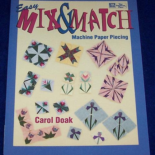Easy Mix & Match Machine Paper Piecing Carol Doak Quilt Book