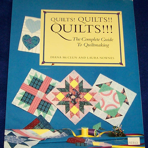 Quilts! Quilts! Quilts!!! Diana McClun Laura Nownes Quilt Book