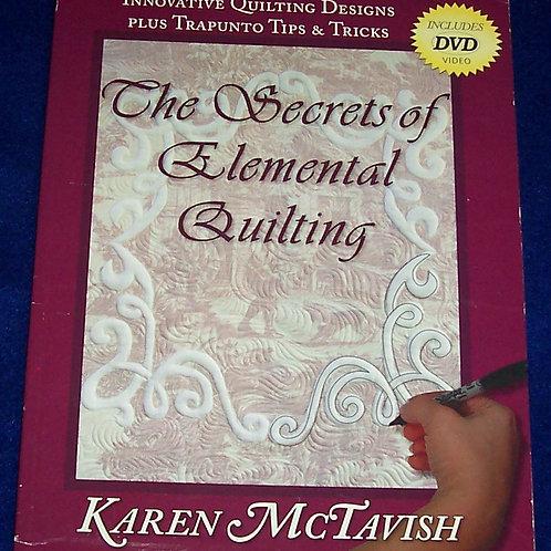 The Secrets of Elemental Quilting + DVD Karen McTavish Quilt Book