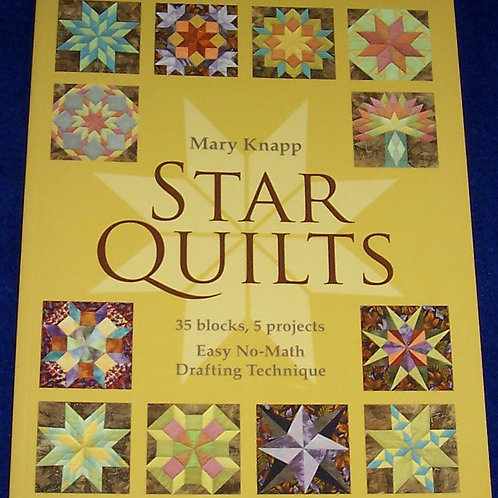 Star Quilts Mary Knapp Quilt Book