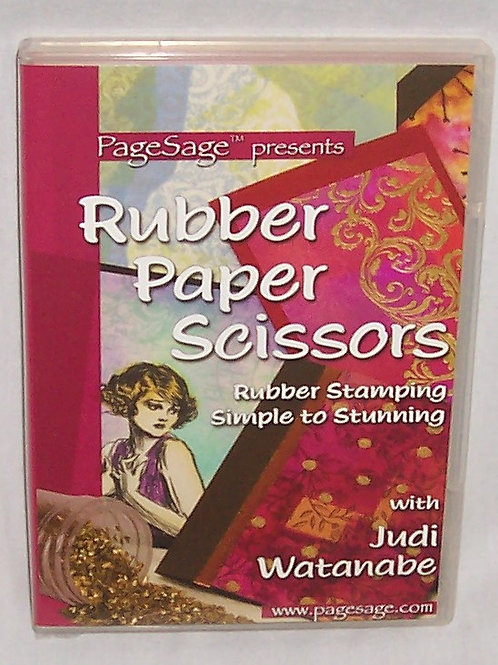 Page Sage Rubber Paper Scissors Stamping Simple to Stunning DVD Judi Watanabe