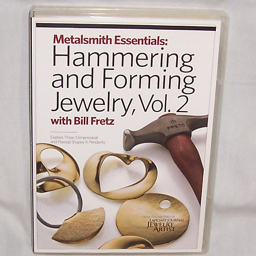 Hammering and Forming Jewelry Vol 2 Bill Fretz DVD Metalsmith Essentials