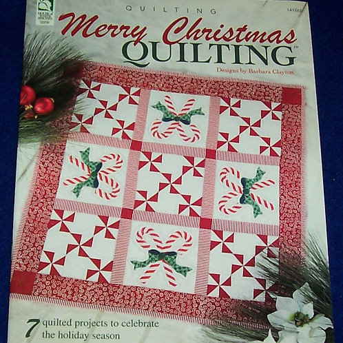 Merry Christmas Quilting Barbara Clayton Quilt Book