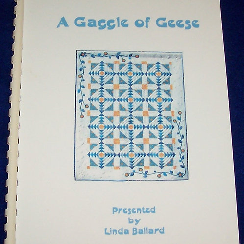 A Gaggle of Geese Linda Ballard Quilt Pattern Booklet