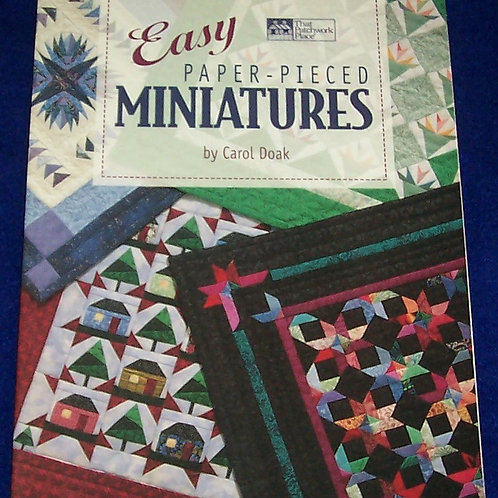 Easy Paper-Pieced Miniatures Carol Doak Quilt Book