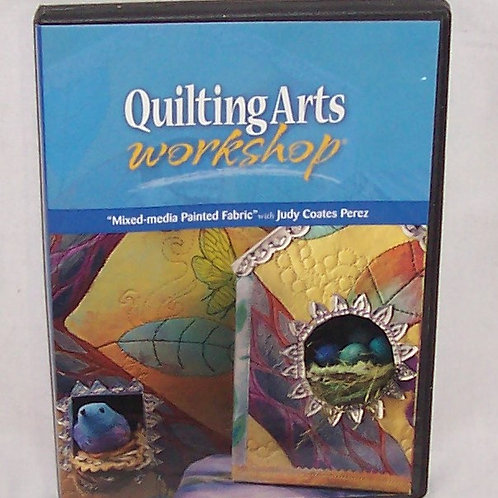 Quilting Arts Workshop Mixed Media Painted Fabric DVD