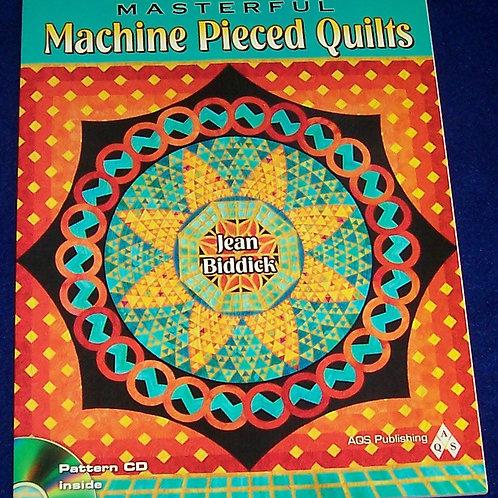 Masterful Machine Pieced Quilts Jean Biddick + CD Quilt Book