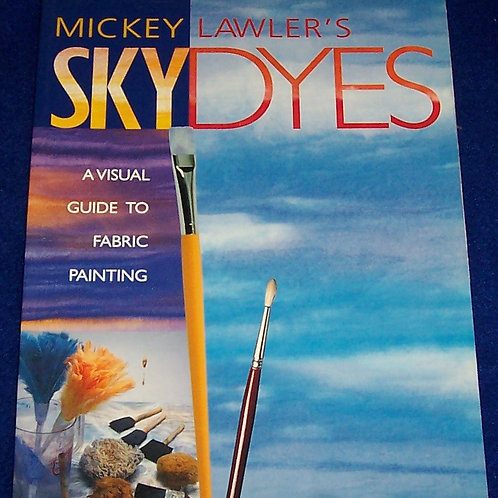 Skydyes Mickey Lawler Quilt Book