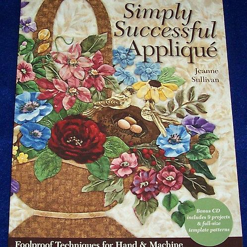 Simply Successful Applique + CD Jeanne Sullivan Quilt Book