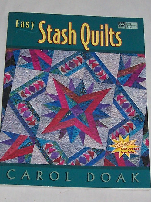 Easy Stash Quilts Carol Doak Quilt Book