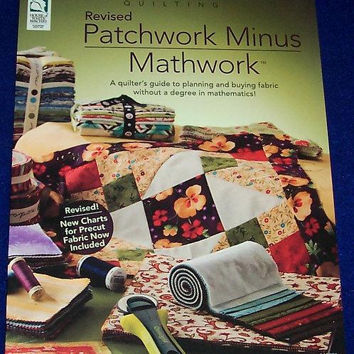 Patchwork Minus Mathwork Revised Quilt Book