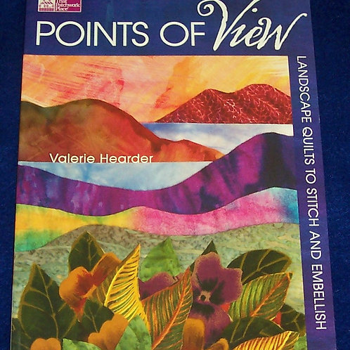 Points of View Valerie Hearder Quilt Book