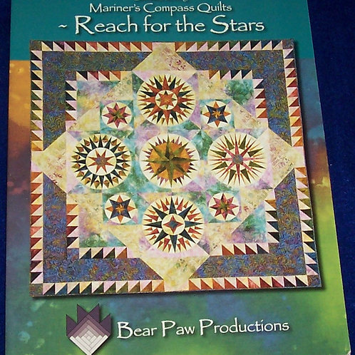 Mariner's Compass Quilts Reach for the Stars Brenda Henning Quilt Book