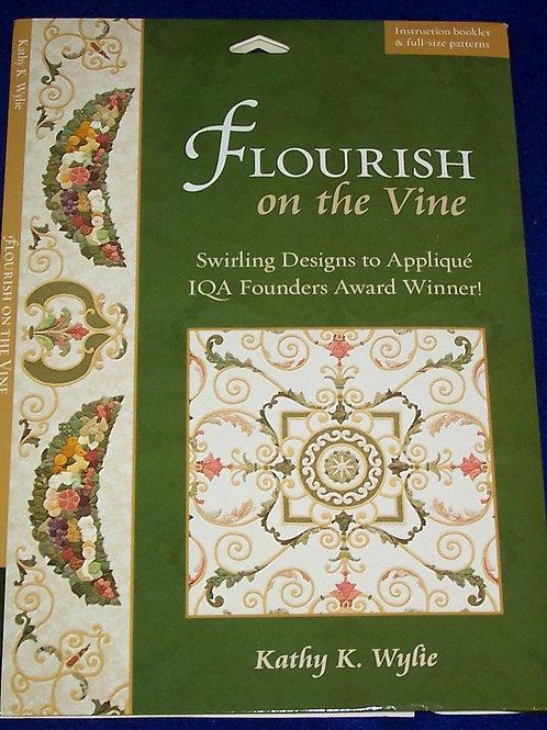 Flourish on the Vine Kathy K. Wylie Quilt Pattern