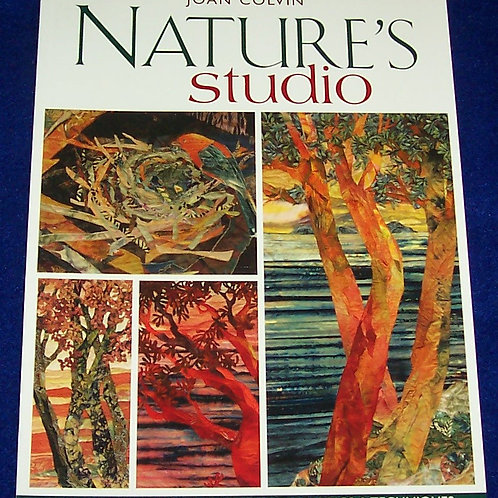 Nature's Studio Joan Colvin Quilt Book