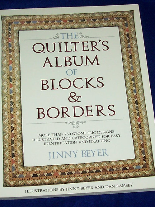 The Quilter's Album of Blocks & Borders Jinny Beyer Quilt Book