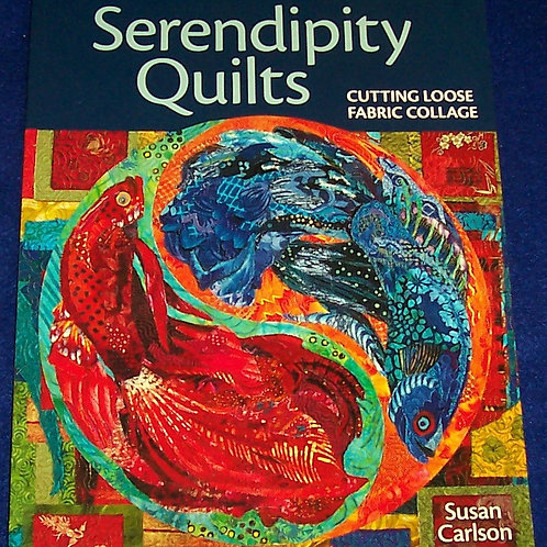 Serendipity Quilts Susan Carlson Quilt Bo